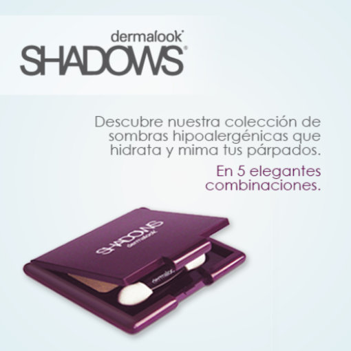 Dermalook shadows